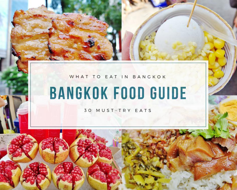 Bangkok Food Guide - What to eat in Bangkok